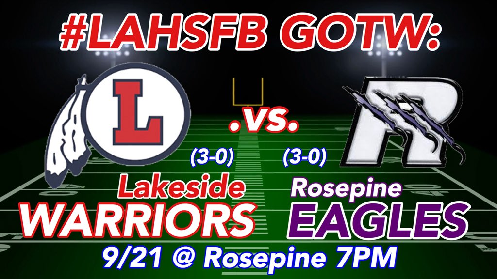 It's WARRIORS vs EAGLES in our Week 4 #LAHSFBGOTW!! .@RosepineHS vs @WarriorFBRTB! A battle of two UNDEFEATED teams in Class 2A! #LAHSFB #LHSvsRHS