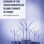 Report: The political economy of the transformation of Islamic finance in Turkey | Economy - the full report in PDF format can be downloaded from this page: https://t.co/t3AYJBUiKr #Turkey #IslamicFinance