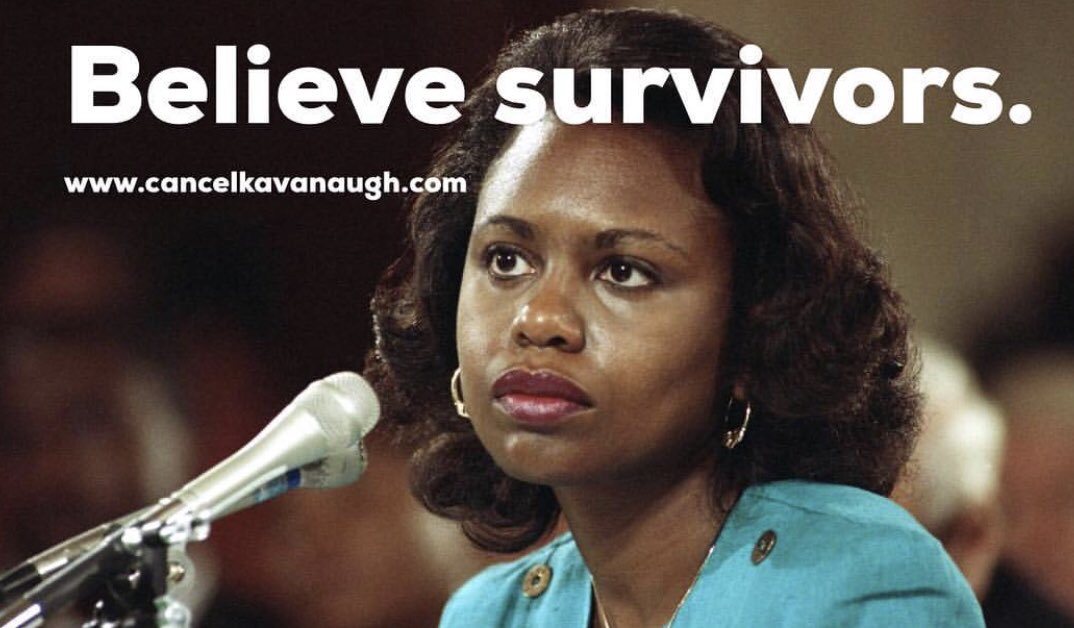 """""""Believe Survivors"""" with photo of Anita Hill testifying before congress against Clarence Thomas. Also, website: www.cancelkavanaugh.com"""