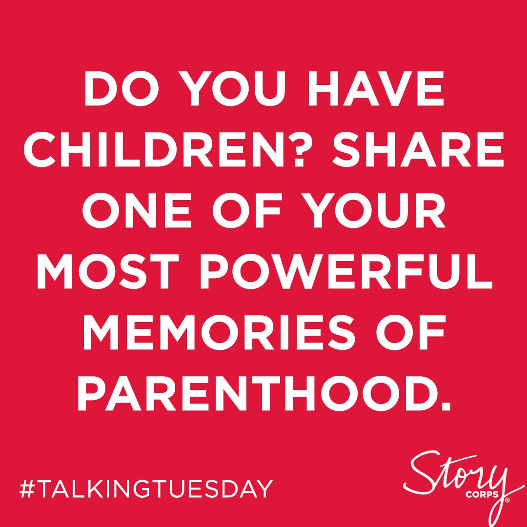 We want to hear from you, #parents. Share your response with us here or record it using the StoryCorps App, tagged with the keyword #TalkingTuesday.