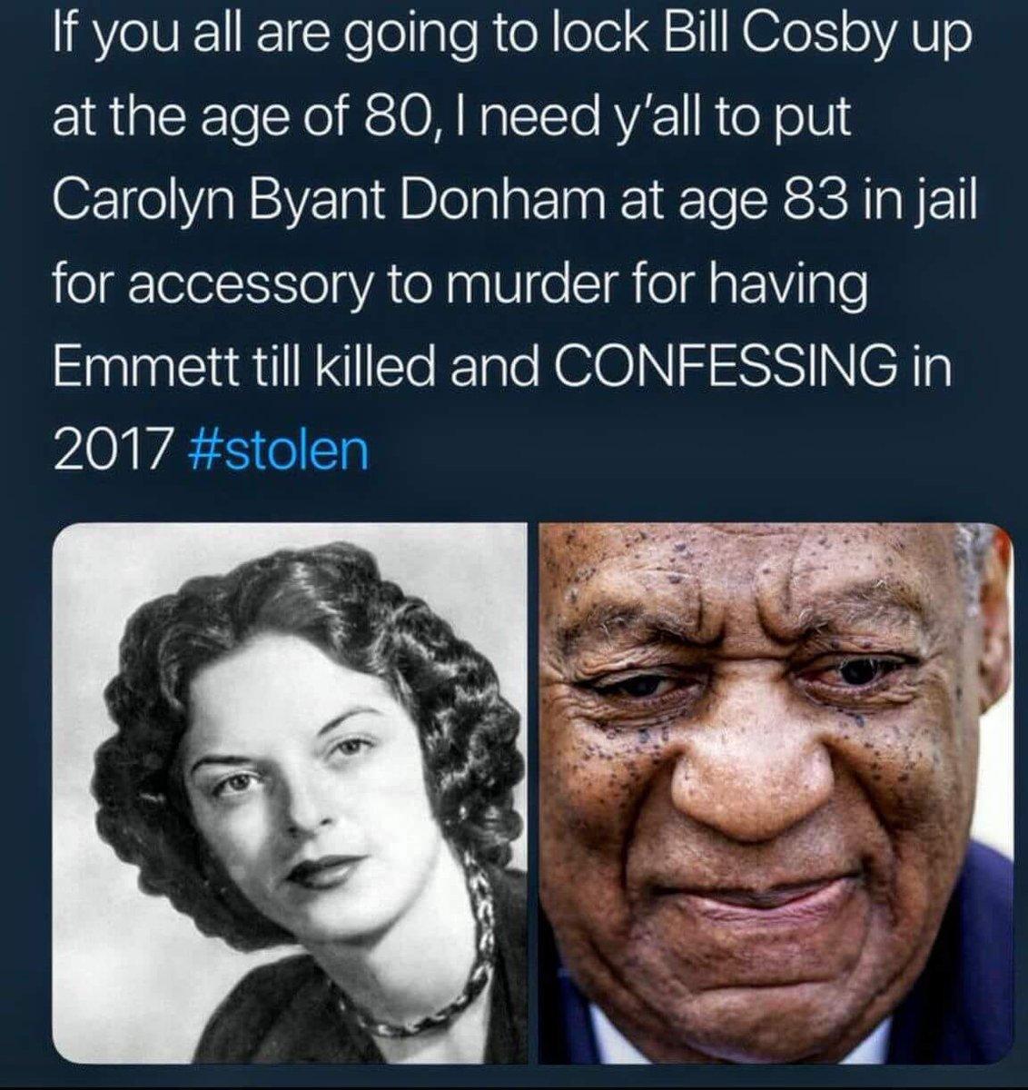 This picture has a point. #BillCosbySentencing #BillCosbyIsInnocent #carolynbryant #crime #EmmettTill