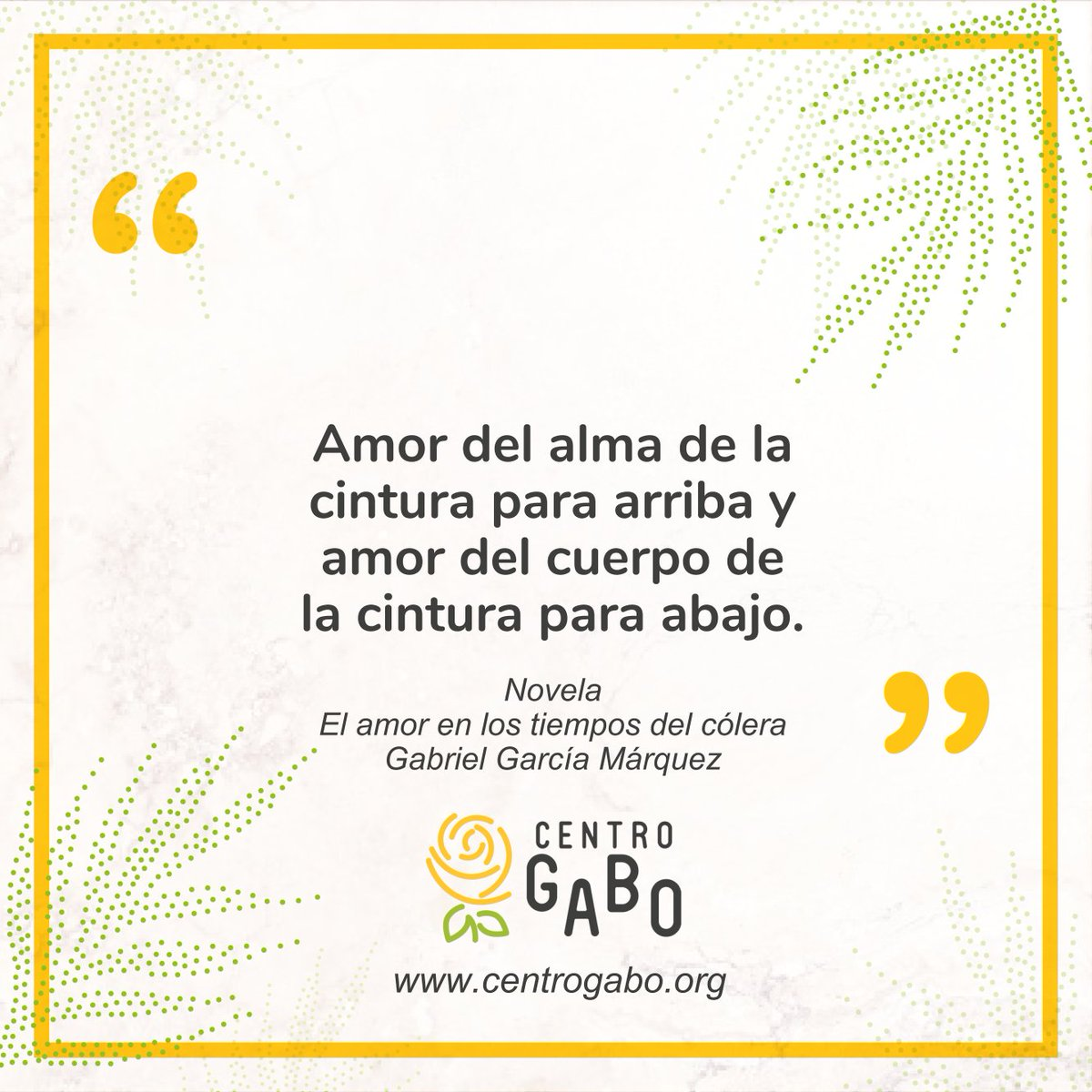 Fundación Gabo Na Twitteru Un De Las Frases Capitales De