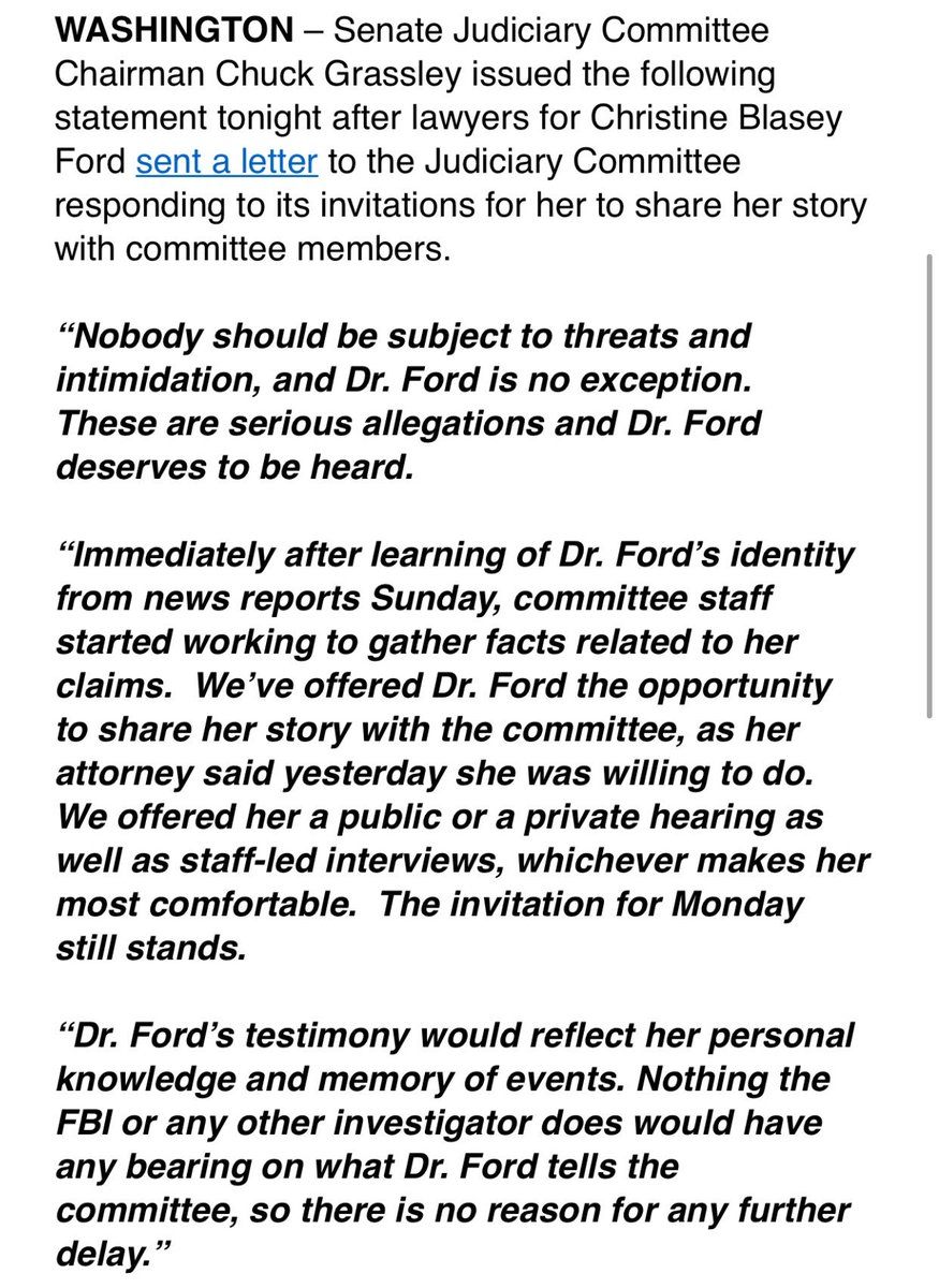 "NEW from GRASSLEY in response to the letter from Dr Ford's attorneys: ""Nothing the FBI or any other investigator does would have any bearing on what Dr. Ford tells the committee, so there is no reason for any further delay."""