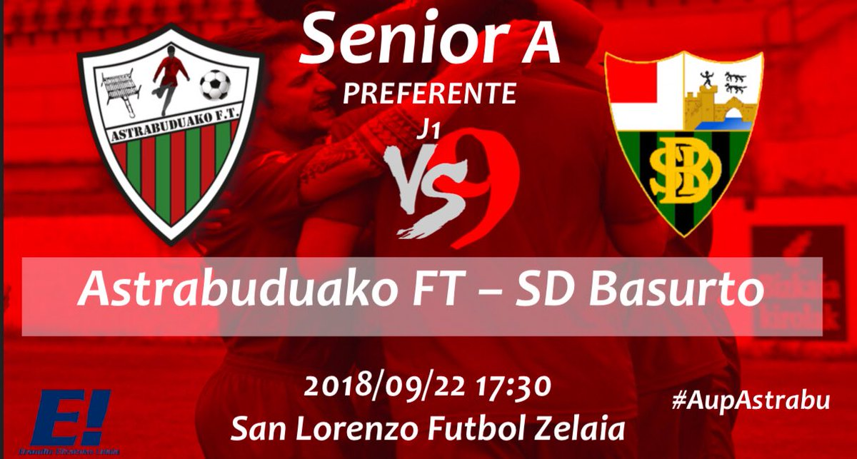 👉 LIGA - J1⚽️ @AstrabuduakoFT 🆚 @sdbasurto  🗓 Irailak 22, Larunbatean ⏰ 17:30 🏟 San Lorenzo Futbol zelaia #AupAstrabu #Preferente https://t.co/CxevAUwqdr