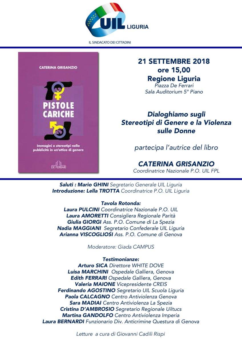 Dialoghi su #stereotipidigenere e #violenza sulle #donne #21settembre ore 15 a #Genova con @LauraPulcini coordinatrice #pariopportunita  @UILofficial e @CaterinaGrisanz #autrice di #pistolecariche, Nadia #maggiani @TrottaLella #Uilliguria  - Ukustom