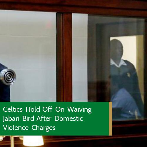 Celtics Insights  Celtics Hold Off On Waiving Jabari Bird After Domestic Violence Charges - The Boston Celtics did not release Jabari Bird on Thursday after the shooting guard formally received multiple domestic violence charges, but it&#39;s not becau  https://www. forbes.com/sites/hunterfe lt/ &nbsp; … <br>http://pic.twitter.com/YmRrANnb8J