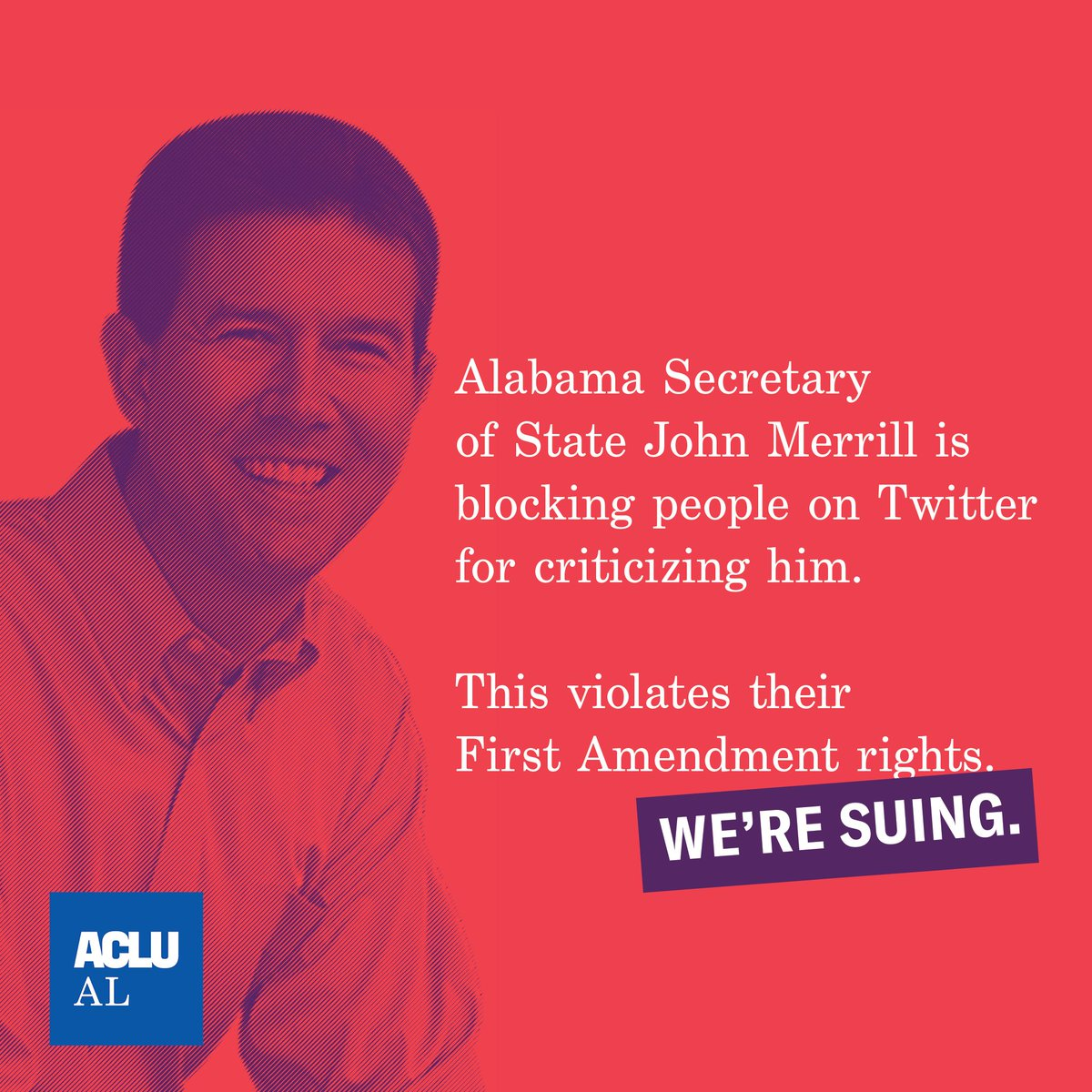 BREAKING: The ACLU of Alabama filed a lawsuit today on behalf of three Alabama citizens challenging @alasecofstate @JohnHMerrill for blocking them on Twitter and violating the First Amendment. #BlockedByMerrill Read more: aclualabama.org/en/press-relea…