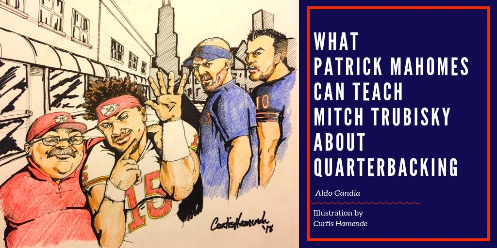 Some thoughts on what Mitch Trubisky can learn from Patrick Mahomes. bit.ly/2DbZThx