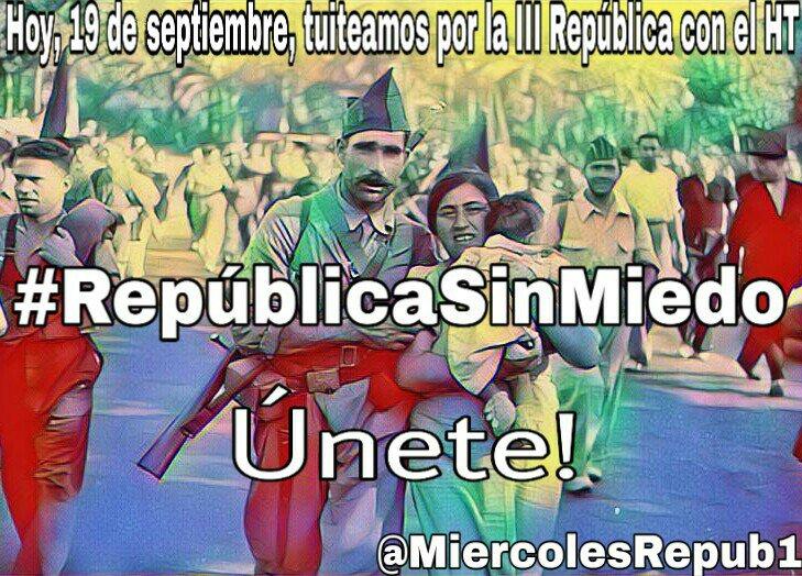 #RepublicaSinMiedo El miedo te paraliza o te hace moverte,Muévete lucha por la República