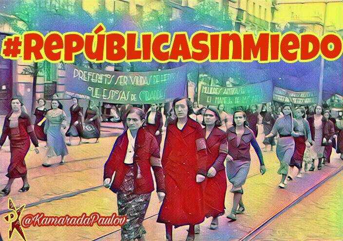 A la calle! A mostrarnos a cuerpo, que ya es hora! #RepúblicaSinMiedo