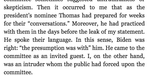 From Anita Hill's 'Speaking Truth to Power.' '[Thomas] came to the committee as an invited guest. I, on the other hand, was an intruder...'