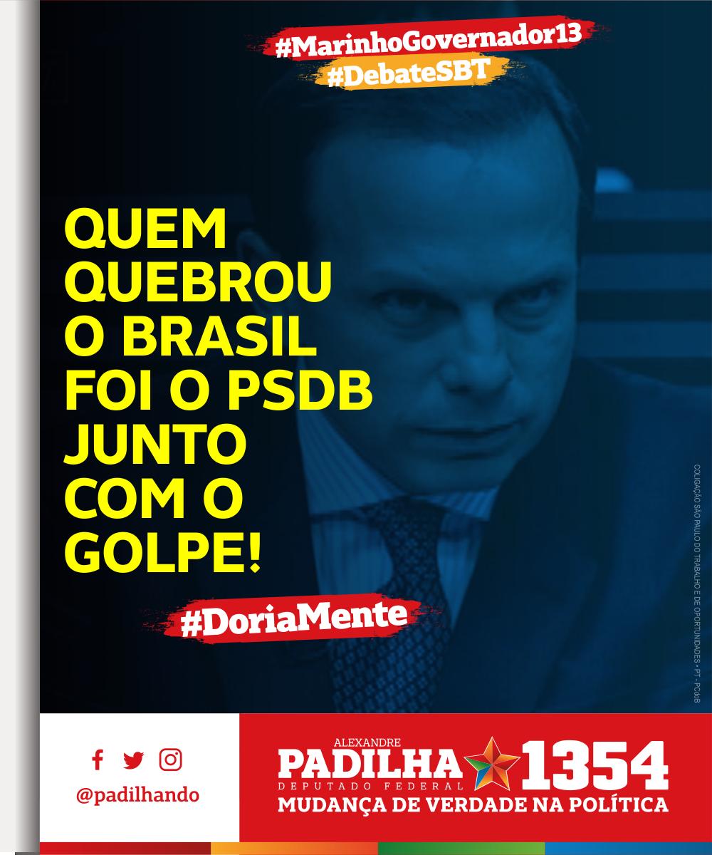 Quem quebrou o Brasil foi o PSDB junto com o golpe! - .@marinhopt     #DebateSBT#MarinhoGovernador13#Padilha1354#MudançaDeVerdade#DoriaMente