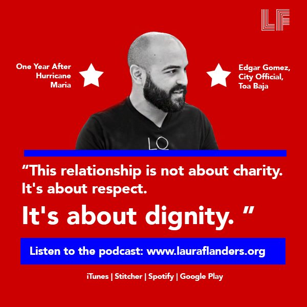 There is a movement in Puerto Rico to search for a more dignified, respectful relationship with the United States, says @ToaBajaOficial Edgar Gomez in our most recent episode: lauraflanders.org/watch