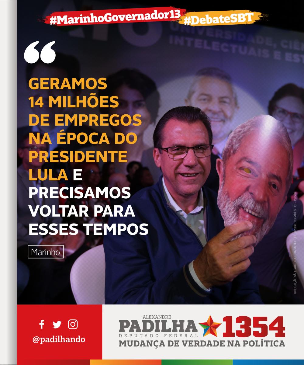 'Geramos 14 milhões de empregos na época do presidente Lula e precisamos voltar para esses tempos' - .@marinhopt    #DebateSBT#MarinhoGovernador13#Padilha1354#MudançaDeVerdade