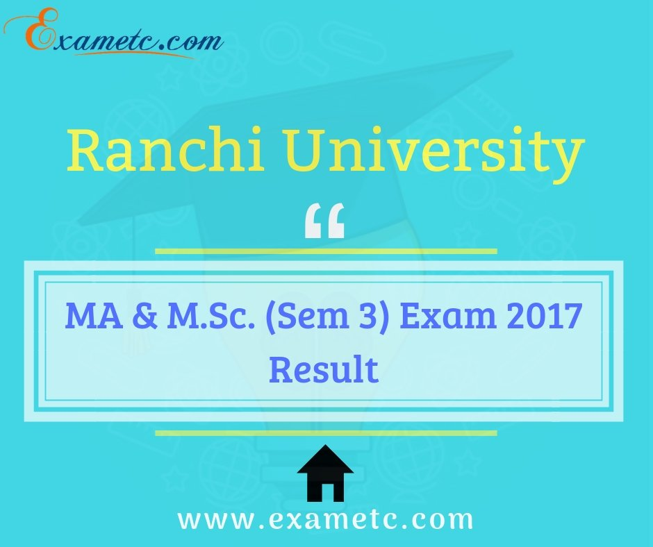 Ranchi University MA &amp; M. Sc. (Sem 3) Exam 2017 Results are available now. click here-  https:// bit.ly/2NhAwft  &nbsp;    #University #results #resultsday2018 #UniversityResult #RanchiUniversity #Exam2017 #AvailableNow #Education<br>http://pic.twitter.com/XkuO7SmwHl