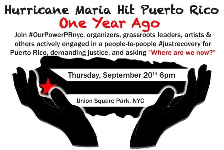 Last year on #September20 #HurricaneMaria slammed Puerto Rico & exacerbated a history of colonialism -over 3000people have died & more are dying from decisions made in the US-Join us Today in love & solidarity #OurPowerPRnyc #NotoDisasterCapitalism #JustRecoveryJustTransition