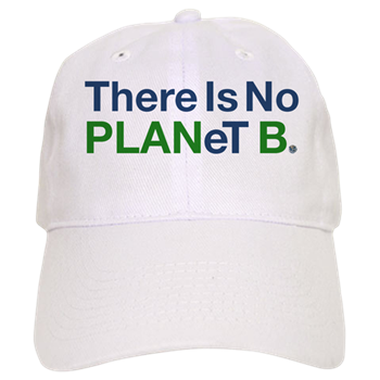 8d1dbaa2249 There is no PLANetB!  BaseBall  Hats Now Available at https   www.cafepress.com profile splashinghoney  … RT  ClimateChangeIsReal
