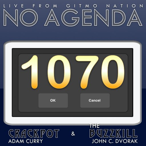 We're live now at https://t.co/EQfJZjZqpf with No Agenda episode 1070 #@pocketnoagenda https://t.co/Ggl8LW2Ven