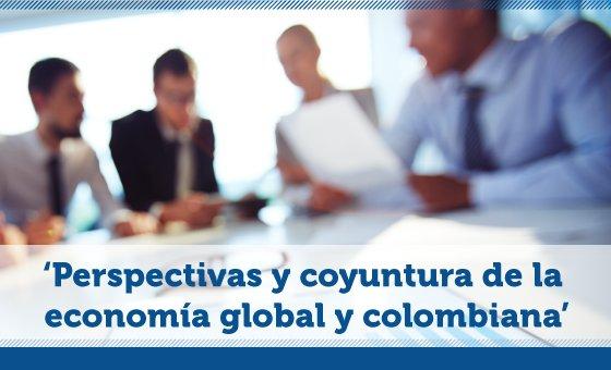 Conozca las perspectivas de la economía en Colombia y el mundo - UAO