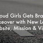 Image for the Tweet beginning: Cloud Girls Gets Brand Makeover