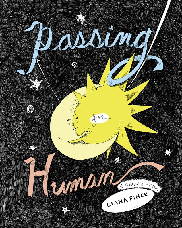 We spoke to @lianafinck about her atypical graphic memoir, 'Passing For Human' bit.ly/2ppRRrC