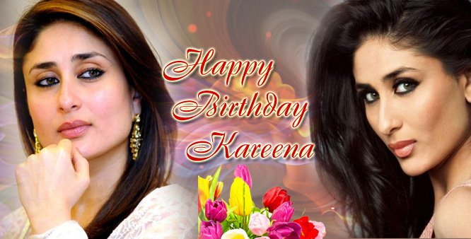 Happy Birthday to LOVELY KAREENA KAPOOR.