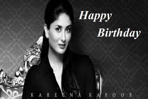 A very Happy Birthday,Kareena Kapoor !
