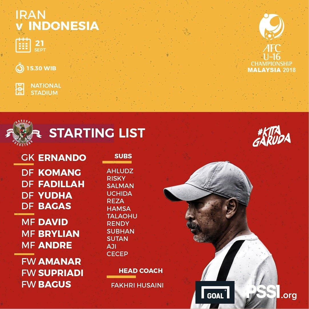 Susunan pemain Timnas Indonesia U-16 di laga pertama Piala AFC U-16 tahun 2018 melawan Iran (source twitter @pssi)