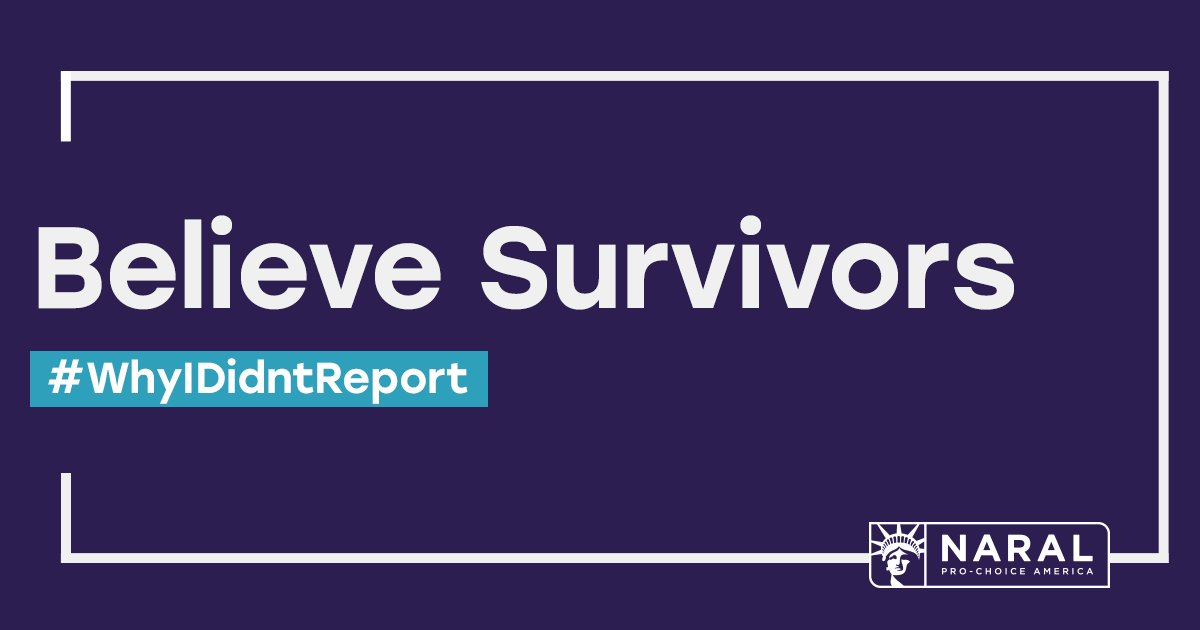 To those tweeting along with #WhyIDidntReport: We believe you. We support you. We demand better.