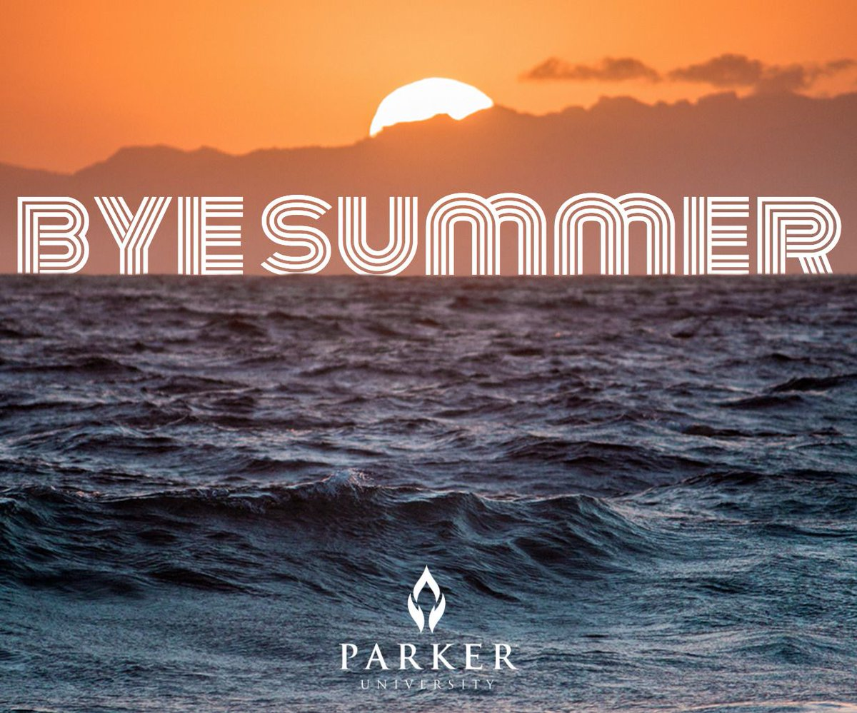 Parker University On Twitter As Summer Officially Ends Live