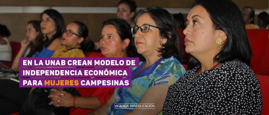 En la UNAB crean modelo de independencia económica para mujeres campesina
