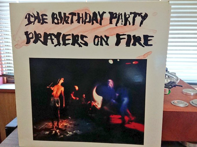 HAPPY BIRTHDAY NICK CAVE THE BIRTHDAY PARTY PRAYERS ON FIRE
