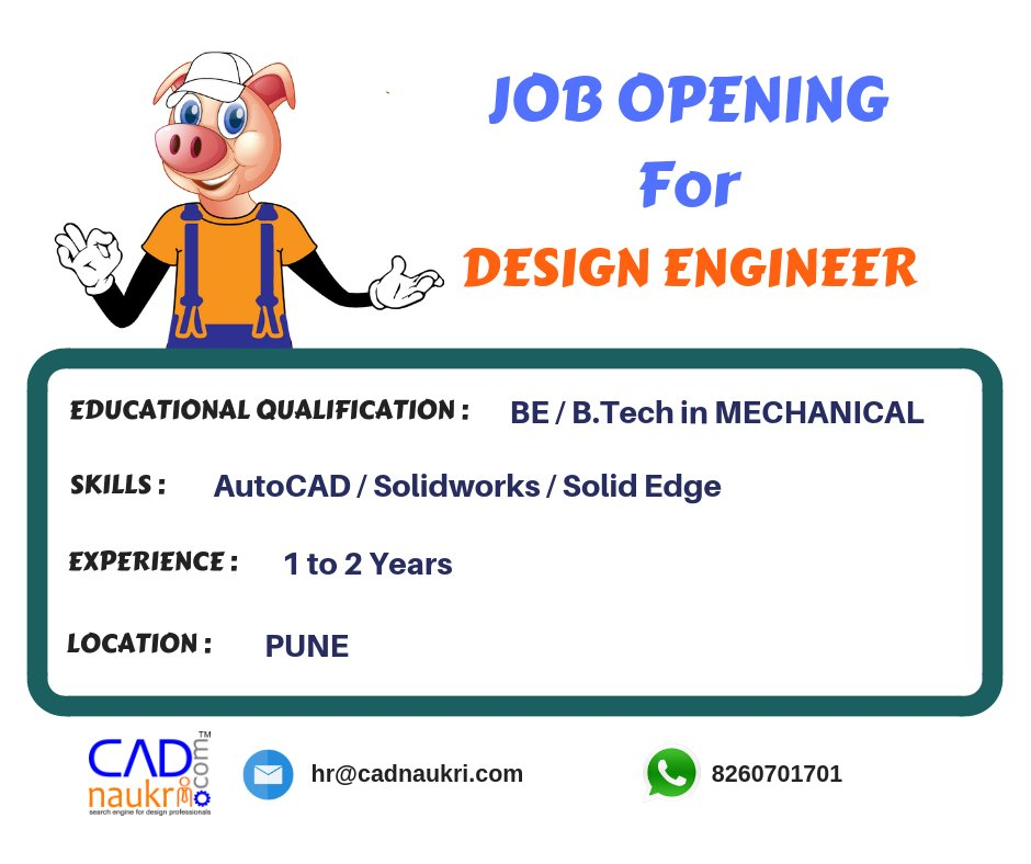 Cadnaukri Com Jobs On Twitter Hiring Design Engineer Apply Here Directly Https T Co Zaf15hwv10 Website Https T Co Nzjrvda8wi Jobopening Designengineer Pune Autocad Solidworks Solidedge Cadjobs Apply Cadnaukri India Https T Co
