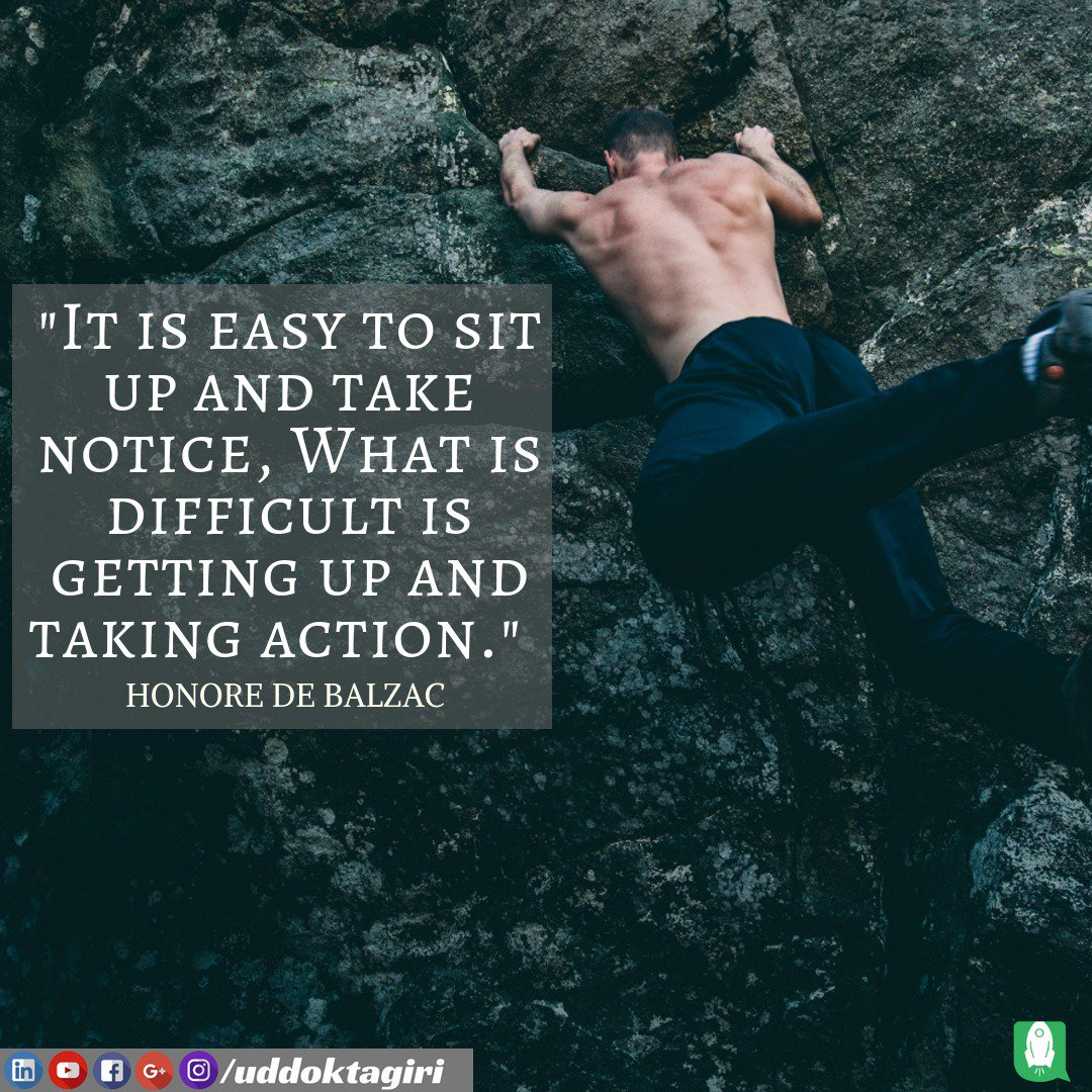 &quot;It is easy to sit up and take notice, What is difficult is getting up and taking action.&quot;   --Honore de Balzac #Startup #HardWork #Businessman #BeYourOwnBoss #SmallBusiness #Believe #Motivate #Mentor #mentoring<br>http://pic.twitter.com/piciUBNpwB