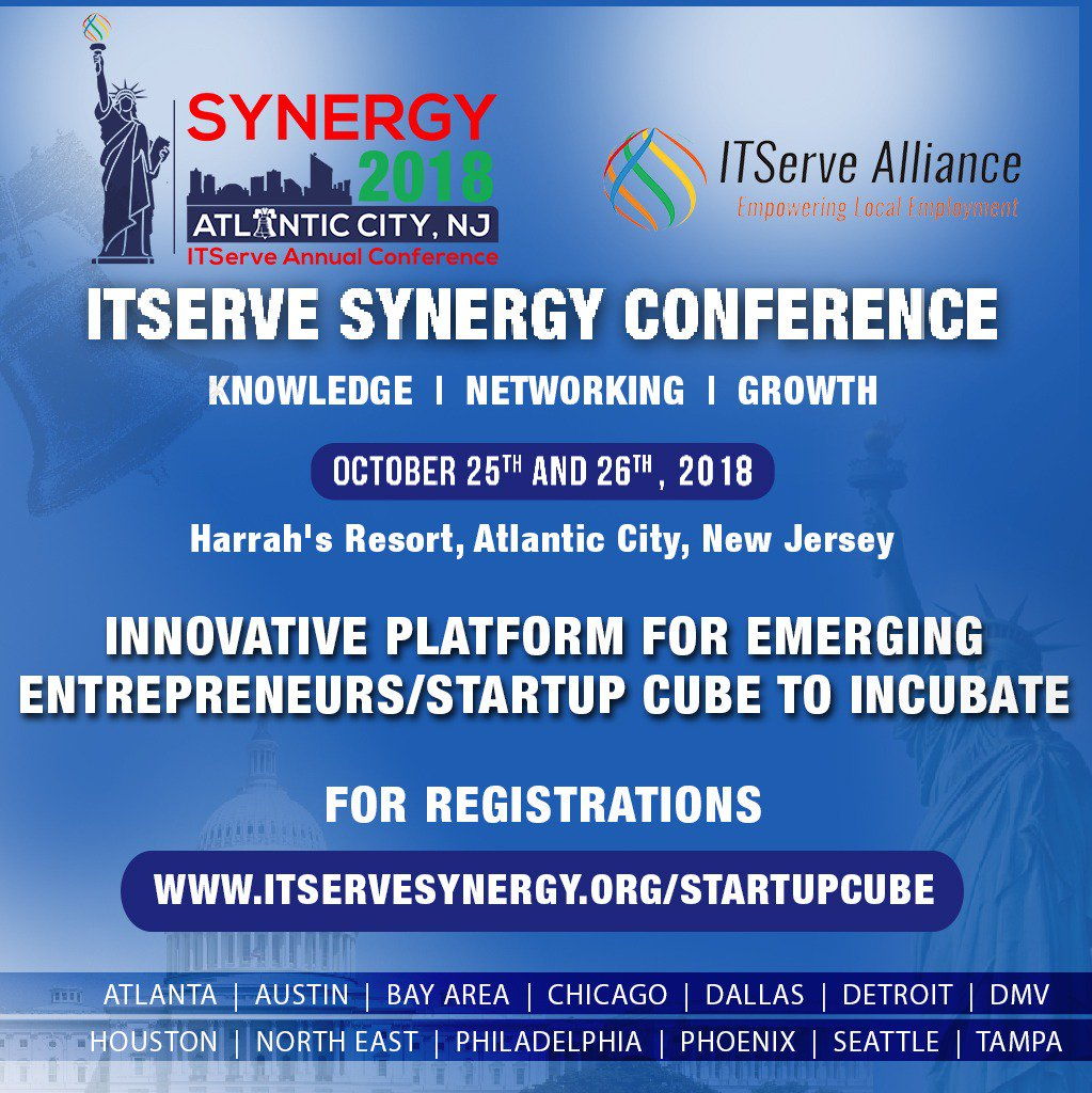 Startup Companies Succeed Please Join Us For Itserve Synergy2018 Conference Startupcube Register Today Https Www Itservesynergy Org
