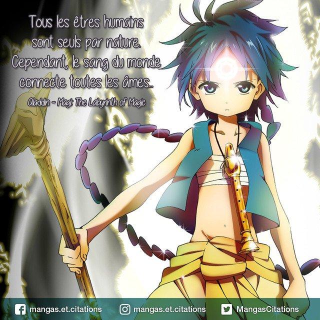 🧞 Tous les êtres humains sont seuls par nature. Cependant, le sang du monde connecte toutes les âmes... #Aladdin #Magi #TheLabyrinthOfMagic #Arajin #citationmanga #citationanime