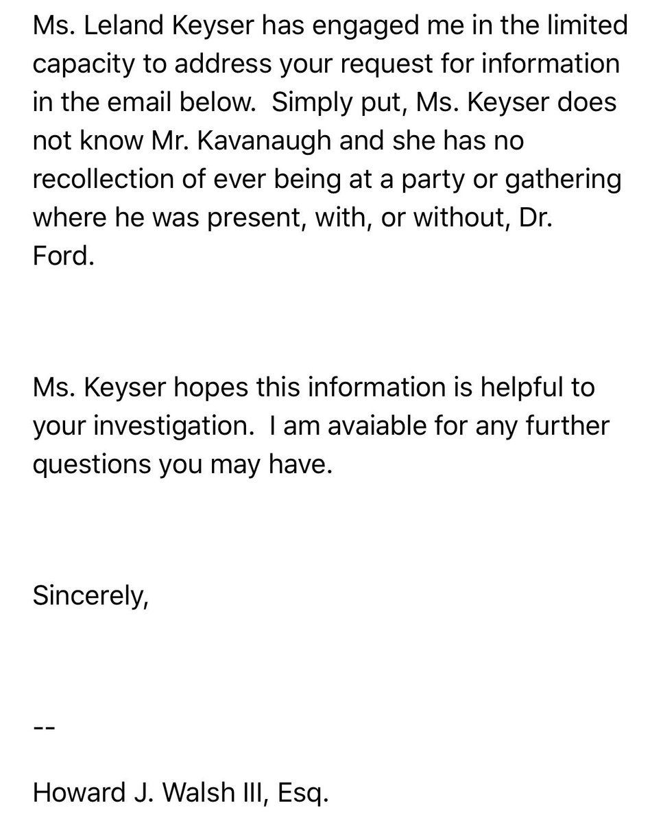 "NEWS: Attorney for Leland Keyser, who Dr Ford says was at the party where the alleged incident with Kavanaugh occurred says ""Ms. Keyser does not know Mr. Kavanaugh and she has no recollection of ever being at a party or gathering where he was present, with, or without, Dr. Ford."""