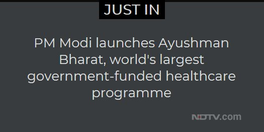 PM Modi launches Ayushman Bharat, world's largest government-funded healthcare programme