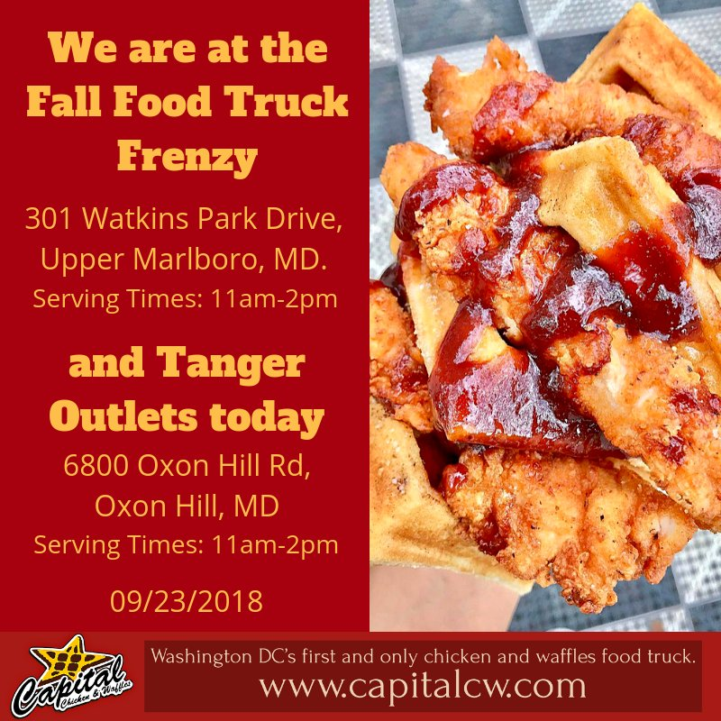 Capitalchickenwaffle On Twitter We Are At The Fall Food Truck