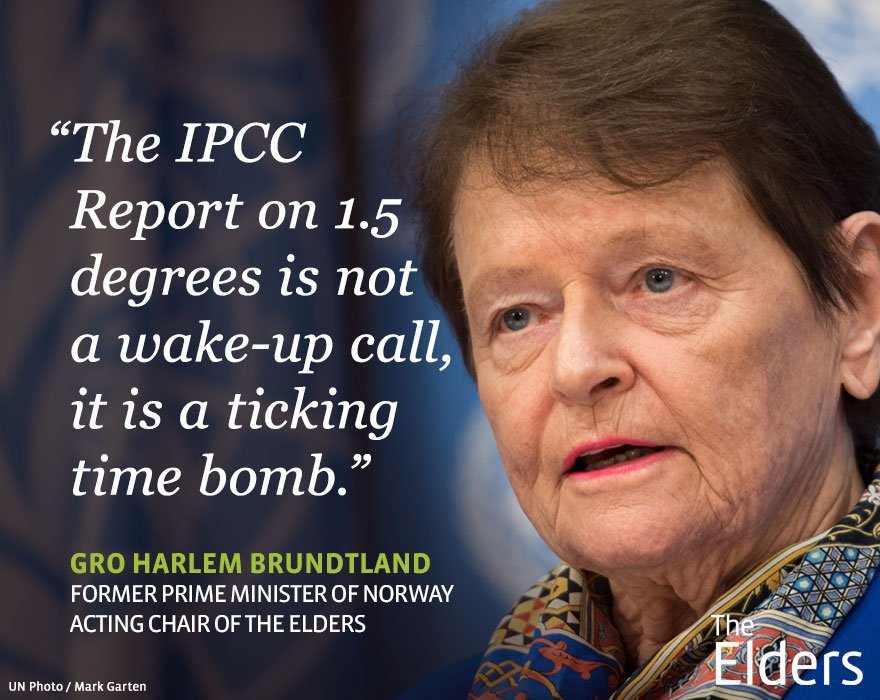 "Climate activists have been calling for decades for leaders to show responsibility & take urgent #ClimateAction, but weve barely scratched the surface of what needs to be done"" –Our Acting Chair Gro Brundtland. Statement: theelders.org/article/elders… #IPCC #1o5C #ClimateChange #SR15"