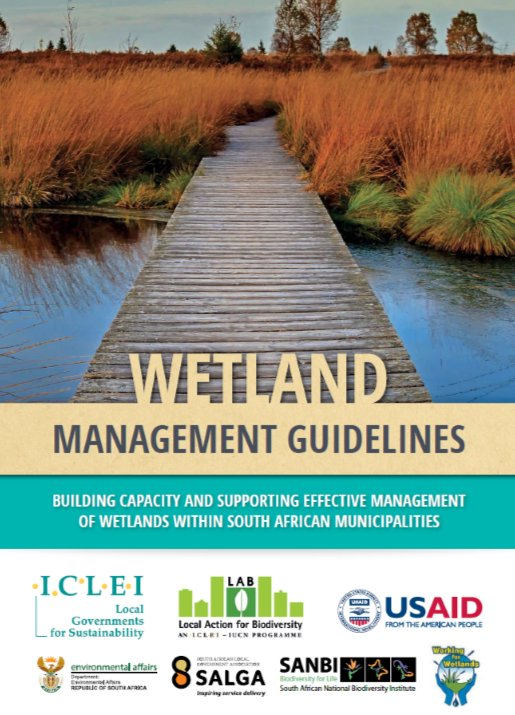 Just launched: #Wetland Management Guidelines for #SouthAfrica!   Check them out here: https://t.co/jWEB8QOVcD  Part of our #LocalAction for #Biodiversity (LAB): Wetlands #SA project, with @SALGA_Gov @environmentza @SANBI_ZA @USAIDAfrica