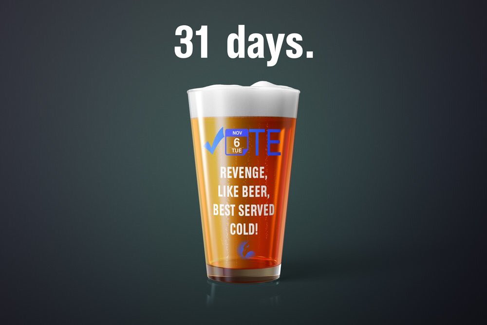 Picture of pint of beer with text: 31 Days. Vote. Revenge, like beer, best served cold.