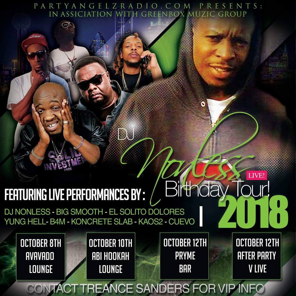 October 8,10,12 Dallas, Texas It's Goin Down!! Treance Sanders aka DJ Nonless BIRTHDAY TOUR!! Special Performances (see poster) FOLLOW US ON INSTAGRAM =IG @djsondemandtvnetwork. DJs looking for Distribution....IM or Message Us!!!! #partyangelzradio pic.twitter.com/B3rdzycbPj