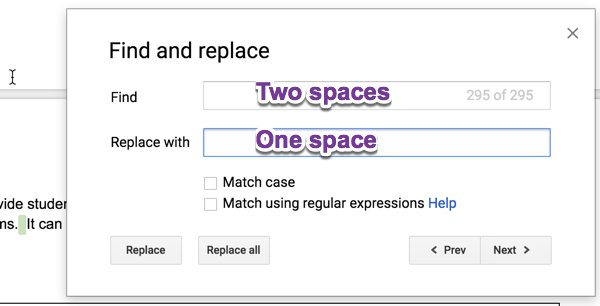 Find and replace two spaces with one space to fix the whole doc at once. #googleEDU