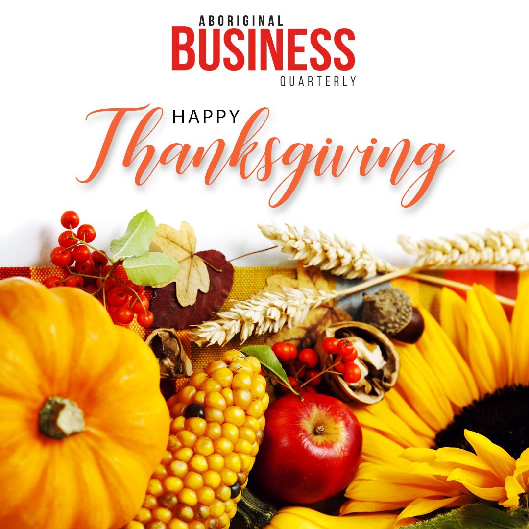 Happy Thanksgiving to you all! Have a great day, enjoy family and friends as well as an extended weekend. #thankful #turkey #thanksgiving #businessmagazine #aboriginalbusiness #ABQ #indigenous #holiday #indigenousbusiness #canada