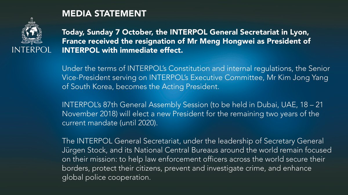 "INTERPOL on Twitter: ""Statement by the INTERPOL General Secretariat on the  resignation of Meng Hongwei.… """
