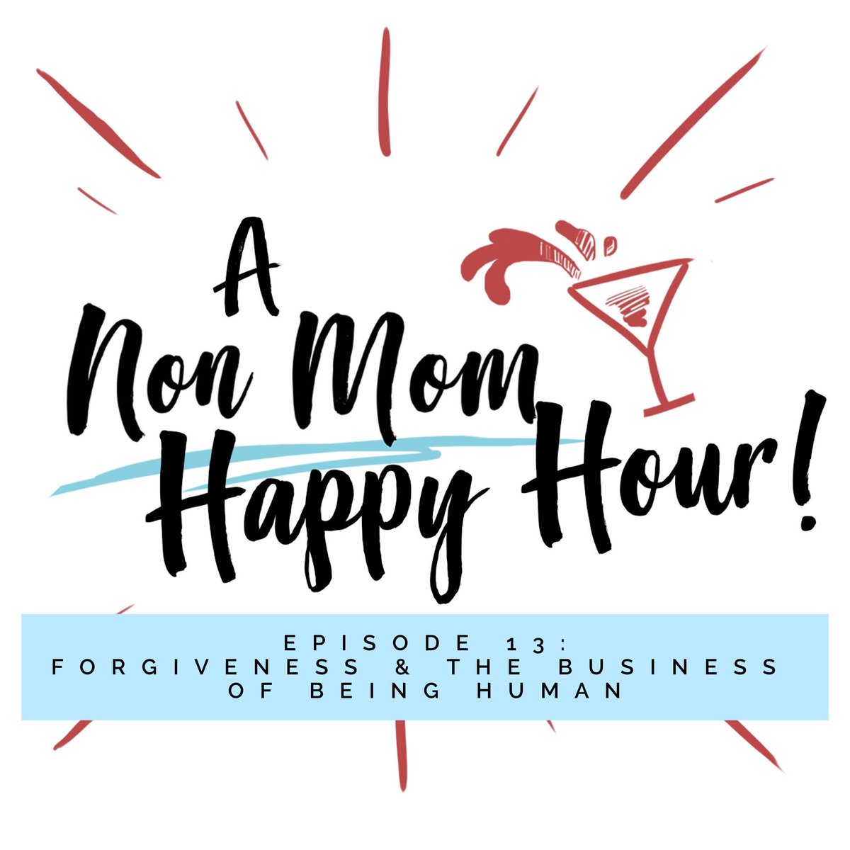 A Non Mom Happy Hour Podcast on Twitter:
