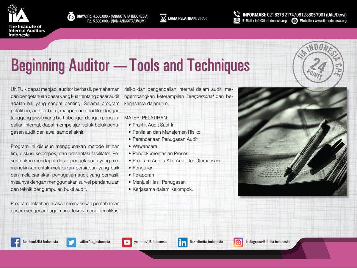 Iia Indonesia On Twitter Training Audit Internal Beginning Auditor Tools And Techniques 3 5 Oktober 2018 Informasi Pendaftaran Dita Dewi 021 8378 2174 0812 8805 7901 Iiaindonesia Iiatraining Theiia Internalaudit Beginningauditor