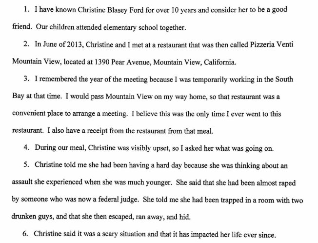 Dr. Ford's legal team has distributed sworn affidavits to the press (having already given them to Judiciary) that provide more people who say she told them years ago about her assault
