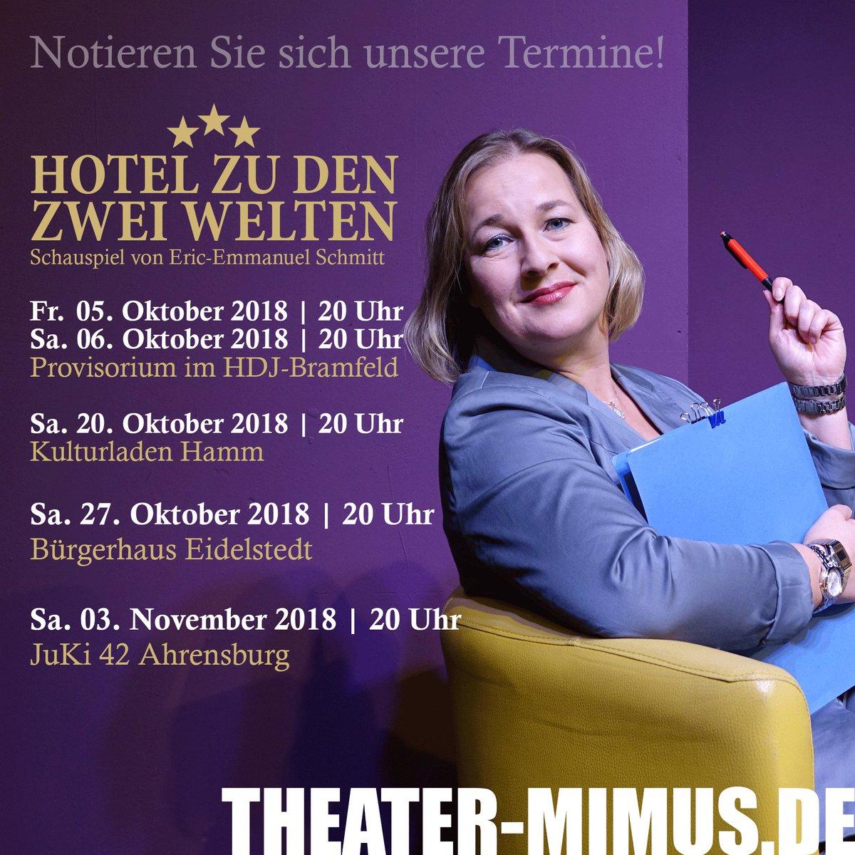 Termine, Termine, Termine! Habt ihr schon Karten, Karten, Karten? Alle Infos unter: http://www.theater-mimus.de | #theater #hamburg #ahrensburg #hamm #eidelstedt #schauspiel #ericemmanuelschmitt #hotelzudenzweiwelten #esgibtnochkartenpic.twitter.com/q7d4zWbnl4